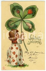 1904 SOUHAITS SINCÈRES Little girl holding four-leaf clover *Embossed Postcard