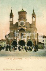 1903 PORDENONE Palazzo Municipale - Cartolina ANIMATA FP VG