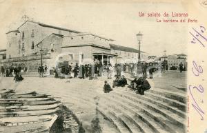 1909 LIVORNO La barriera del Porto - Cartolina ANIMATA FP VG