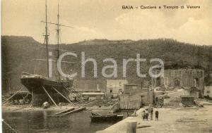 1920 ca BACOLI Frazione BAIA Cantiere e Tempio di Venere - Cartolina ANIMATA FP