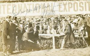1911 SAN FRANCISCO William Howard TAFT at official ground breaking of EXPO 1915