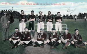 1907 MONTEVIDEO (URUGUAY) FOOTBALL Team Peñarol ganador Copa Competencia 1905