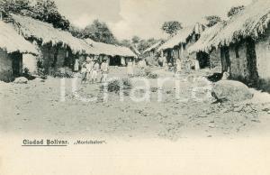 1910 ca CIUDAD BOLIVAR (VENEZUELA) Morichales - Villaggio - Cartolina ANIMATA