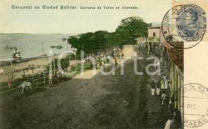 1910 ca CIUDAD BOLIVAR (VENEZUELA) Carnaval - Carreras de Toros en Alameda