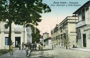 1910 ca PUERTO CABELLO (VENEZUELA) Casa Municipal y Calle Ricaurte - ANIMATA