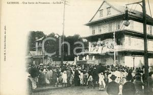 1910 ca CAYENNE GUYANE Une sortie de procession - Le Dais - Carte postale ANIMEE