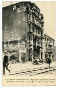 1917 SALONIQUE Incendie de Août - Quais et Olympos Palace - Carte postale FP NV