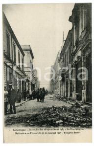 1917 SALONIQUE Incendie de Août - La Rue Singrou - Carte postale FP NV