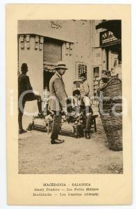 1910 ca THESSALONIKI - MACEDONIA Small traders - Bootblacks - Postcard FP NV