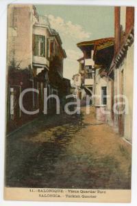 1910 ca SALONIQUE Vieux quartier turc - Postcard FP VG