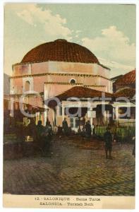 1910 ca SALONIQUE Bains turcs - Postcard FP NV