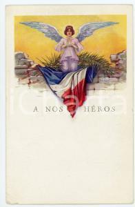 1915 ca WW1 - FRANCE A nos héros - Carte postale ILLUSTRÉE FP NV