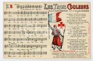 1915 ca FRANCE Les troi couleurs - Chant patriotique - Carte postale ILLUSTRÉE