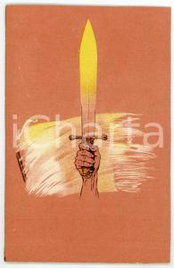 1930 ca WW2 - ITALIA Mano impugna gladio - Cartolina ILLUSTRATA FP NV