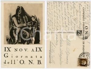1930 ONB PADOVA Giornata dell'ONB - Cartolina illustrata FP VG