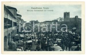 1917 CASTELFRANCO VENETO Mercato settimanale del venerdì *Cartolina ANIMATA