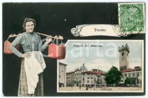 1910 ca TRENTO Piazza del Duomo - Cartolina ILLUSTRATA Donna con ceste