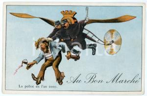 1910 ca AU BON MARCHÉ La police en l'an 2000 - Carte postale ILLUSTRÉE FP NV