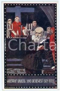 1920ca IM ZEICHEN DER RELIGION Widerruf Galileis - Ill. Ernst KUTZER Postcard FP