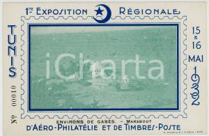 1932 TUNIS 1ère Exposition Régionale Aéro-Philatélie - Gabès-Marabout POSTCARD