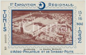 1932 TUNIS 1ère Exposition Régionale Aéro-Philatélie - KAIROUAN Mosquée POSTCARD