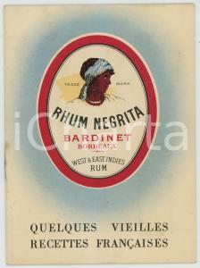1930ca BARDINET - RHUM NEGRITA Quelques vieilles recettes françaises RICETTARIO
