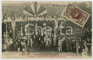 1908 DAKAR (SENEGAL) Voyage du Ministre des Colonies *Pose 1ère pierre du Marché