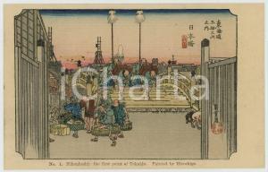 1910 ca JAPAN Artist HIROSHIGE Nihonbashi: first point of Tokaido *Postcard