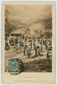 1919 WW1 Artista Achille BELTRAME - S. M. il Re alla fronte - Cartolina