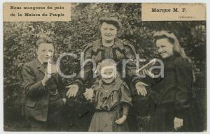 1908 BELGIQUE Marque MP Nous mangeons du pain de la MAISON DU PEUPLE Cartolina