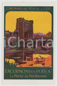 1910 ca CHEMIN DE FER DE L'ÉTAT Excursions en POITOU Porte de Parthenay Postcard