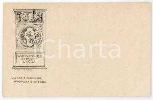1920 ca LUCCA Fascio nazionale femminile - Lavoro è disciplina - Cartolina