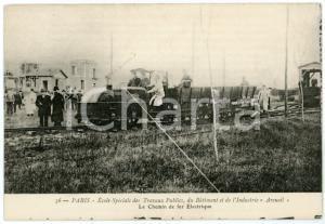 1910 ca PARIS Ecole Spéciale Travaux Publics ARCUEIL - Chemin de fer électrique