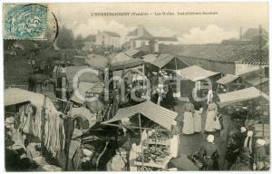 1907 L'HEBERGEMENT (Vendée, FRANCE) Les Halles - Installations foraines
