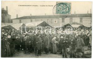 1907 L'HEBERGEMENT (Vendée / FRANCE) La place du Marché - Carte postale ANIMEE