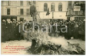 1911 BAR-SUR-AUBE (FRANCE) Manifestations viticoles - Autodafé - Carte postale