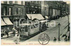 1909 NANCY (FRANCE) Rue St-Dizier, Point Central - Carte postale ANIMEE tramway