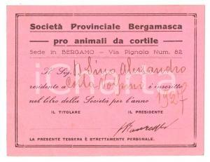 1929 BERGAMO Società Provinciale Bergamasca pro animali da cortile - Tessera