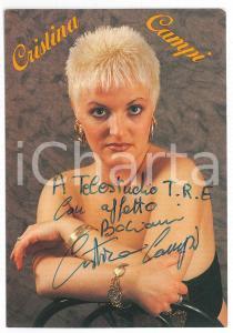 1990 ca Cantante Cristina CAMPI - Foto seriale con AUTOGRAFO 10x15 cm