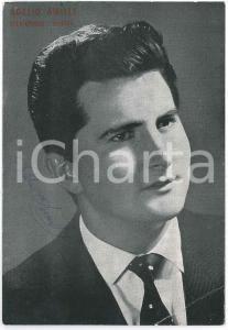 1960 ca VOGHERA - Adelio AMILLE cantante - Foto con AUTOGRAFO 10x15 cm