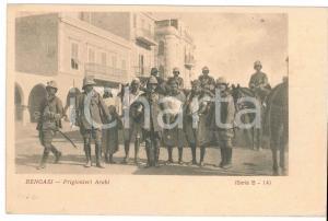 1912 BENGASI - LIBIA Prigionieri arabi - Cartolina ANIMATA FP VG