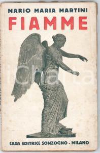 1918 (?) WW1 - Mario Maria MARTINI - Fiamme - Ed. SONZOGNO MILANO