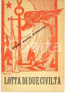 1941 WW2 PROPAGANDA FASCISMO Fede nella vittoria - Lotta di due civiltà OPUSCOLO