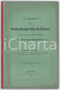 1874 Franz X. VON GIETL Die Ergebnisse meiner Beobachtungen uber die Cholera