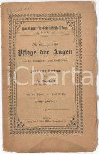 1898 Georg RINDFLEISCH die naturgemässe Pflege der Augen von der Kindheit