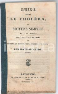1831 SUISSE Mathias MAYOR Guide contre le choléra - Prévenir et traiter