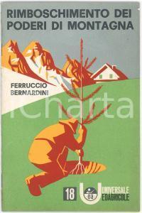 1964 Ferruccio BERNARDINI Rimboschimento dei poderi di montagna - Ediagricole 18