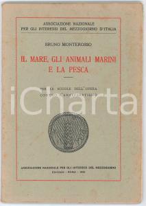 1923 Bruno MONTEROSSO Il mare, gli animali marini e la pesca - Pubblicazione