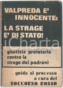 1970 ca SOCCORSO ROSSO Pietro VALPREDA è innocente - Guida al processo