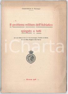 1918 Comandante G. RONCAGLI Problema militare dell'Adriatico spiegato a tutti